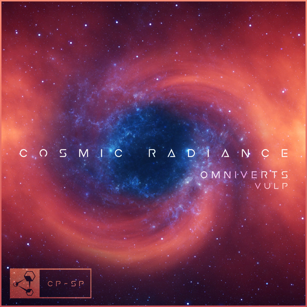 Omniverts - Cosmic Radiance (ft. Vulp)